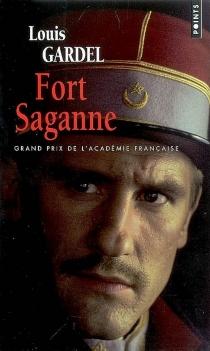 Fort Saganne - LouisGardel