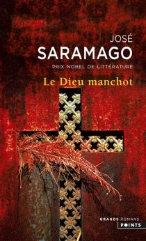Le Dieu manchot - JoséSaramago