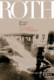 A la merci d'un courant violent - Henry Roth