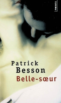 Belle-soeur - PatrickBesson