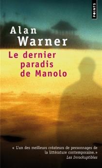 Le dernier paradis de Manolo - AlanWarner