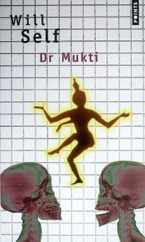 Dr Mukti - WillSelf
