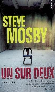 Un sur deux - SteveMosby