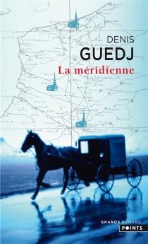 La méridienne - DenisGuedj