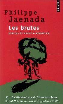 Les brutes - PhilippeJaenada
