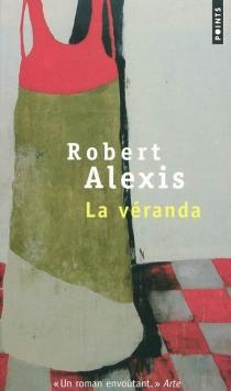La véranda - RobertAlexis