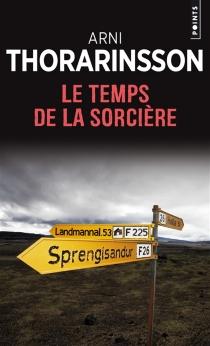 Le temps de la sorcière - Arni Thorarinsson