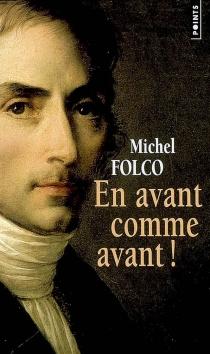 En avant comme avant ! - MichelFolco