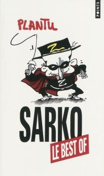 Sarko, le best of - Plantu