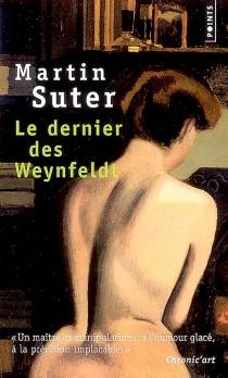 Le dernier des Weynfeldt - MartinSuter