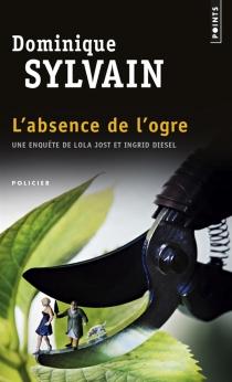 Une enquête de Lola Jost et Ingrid Diesel - DominiqueSylvain
