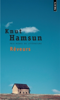 Rêveurs - KnutHamsun