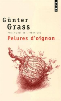 Pelures d'oignon - GünterGrass