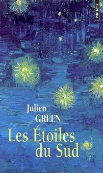 Les étoiles du Sud - JulienGreen