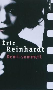 Demi-sommeil - ÉricReinhardt