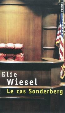 Le cas Sonderberg - ÉlieWiesel