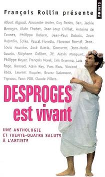 Desproges est vivant : une anthologie et 34 saluts à l'artiste - PierreDesproges