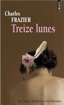 Treize lunes - CharlesFrazier