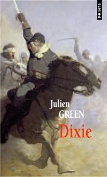 Dixie - Julien Green