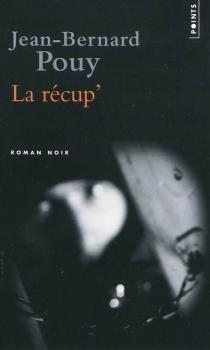 La récup' - Jean-BernardPouy