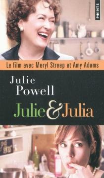 Julie et Julia : sexe, blog et boeuf bourguignon - JuliePowell