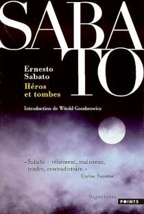 Héros et tombes - ErnestoSábato