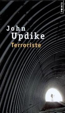 Terroriste - JohnUpdike