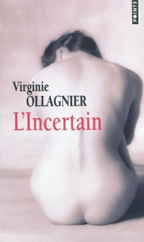 L'incertain - Virginie Ollagnier