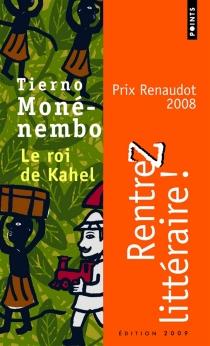 Le roi de Kahel - TiernoMonénembo