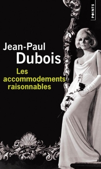 Les accommodements raisonnables - Jean-Paul Dubois