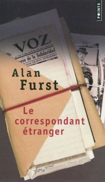 Le correspondant étranger - AlanFurst