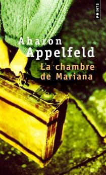 La chambre de Mariana - AharonAppelfeld