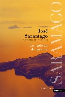 Le radeau de pierre - JoséSaramago