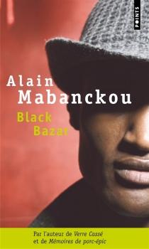 Black bazar - AlainMabanckou