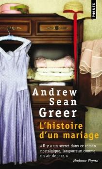 L'histoire d'un mariage - Andrew SeanGreer