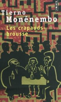 Les crapauds-brousse - TiernoMonénembo