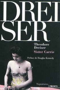 Sister Carrie - TheodoreDreiser