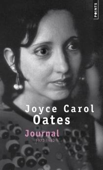 Journal : 1973-1982 - Joyce CarolOates