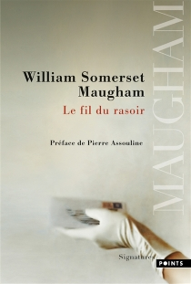 Le fil du rasoir - William Somerset Maugham
