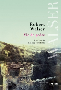 Vie de poète - RobertWalser