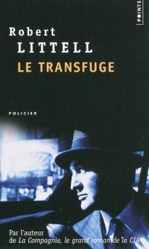 Le transfuge - RobertLittell