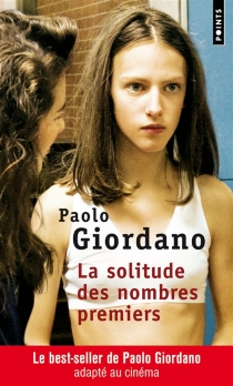 La solitude des nombres premiers - PaoloGiordano