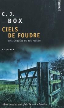 Ciels de foudre - C.J.Box