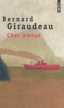Cher amour - BernardGiraudeau