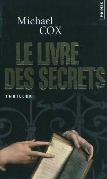 Le livre des secrets : la vie cachée d'Esperanza Gorst - MichaelCox
