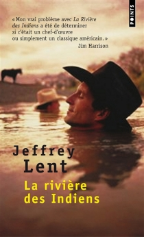 La rivière des Indiens - JeffreyLent