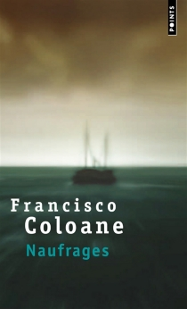 Naufrages - Francisco Coloane