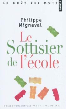 Le sottisier de l'école - PhilippeMignaval