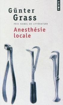Anesthésie locale - GünterGrass
