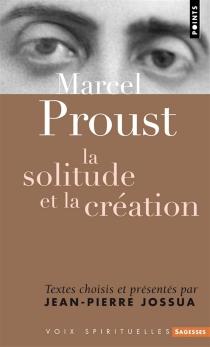La solitude et la création - MarcelProust